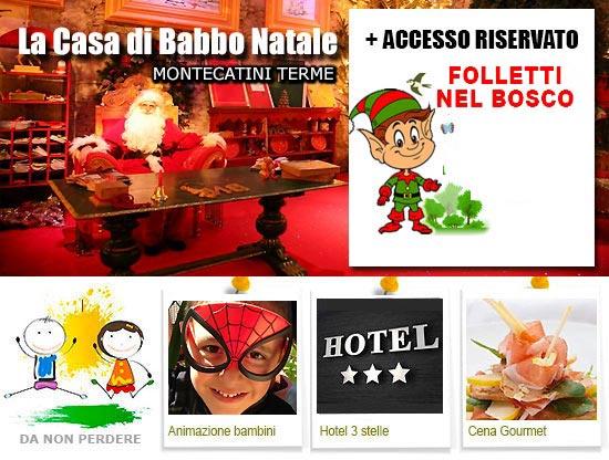 Offerta Casa di Babbo Natale proposta hotel + ingresso + cena