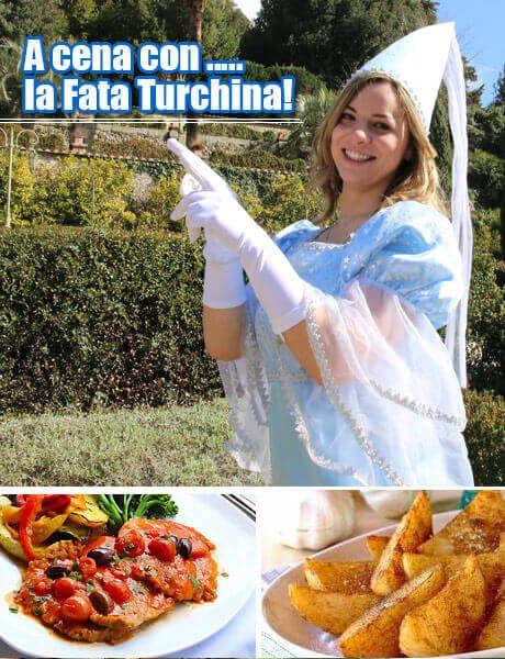 Cena con la Fata Turchina