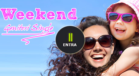 Offerte weekend single con bambini
